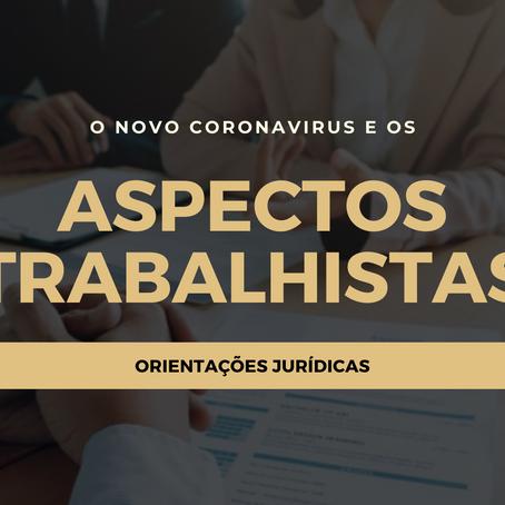 O NOVO CORONAVÍRUS E OS ASPECTOS TRABALHISTAS TRAZIDOS PELA MP 927/20