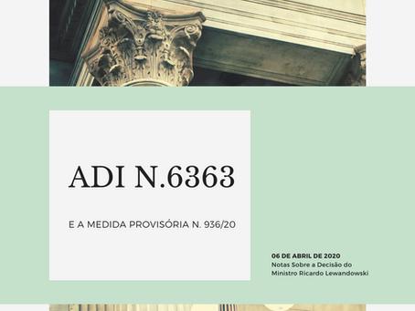AÇÃO DIRETA DE INCONSTITUCIONALIDADE Nº 6363 E A MEDIDA PROVISÓRIA Nº 936/20