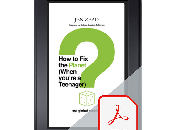 PDF How To Fix The Planet (When You're a Teenager) by Jen Zead