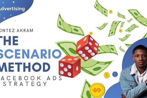 Facebook Ads Strategy (The Scenario Method)
