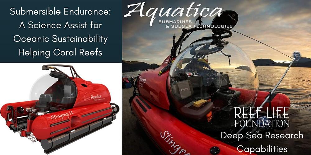 Aquatica Submarines Bring Coral Researchers to Corals