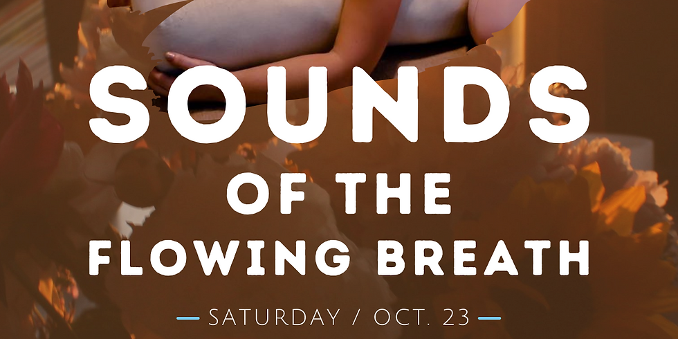 Sounds of the Flowing Breath