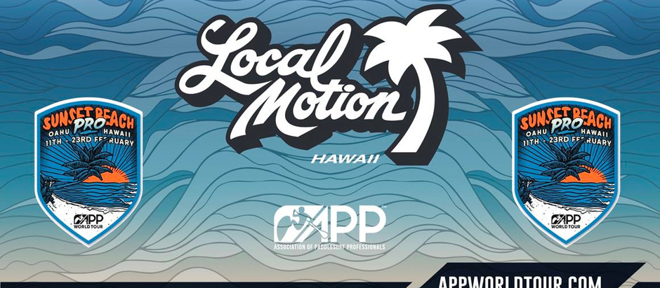 THE SUNSET BEACH PRO PRESENTED BY LOCAL MOTION OPENS THIS COMING MONDAY 11TH FEBRUARY