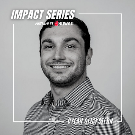 The Impact Series: Dylan Glickstern