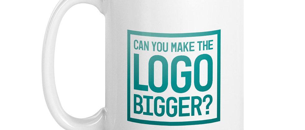 Can You Make The Logo Bigger - Coffee Mug