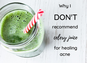 Why I DON'T recommend celery juice for healing acne