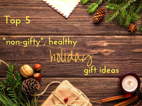Top 5 non-gifty, holiday gift ideas your friends & family will love (AND keep them healthy!)