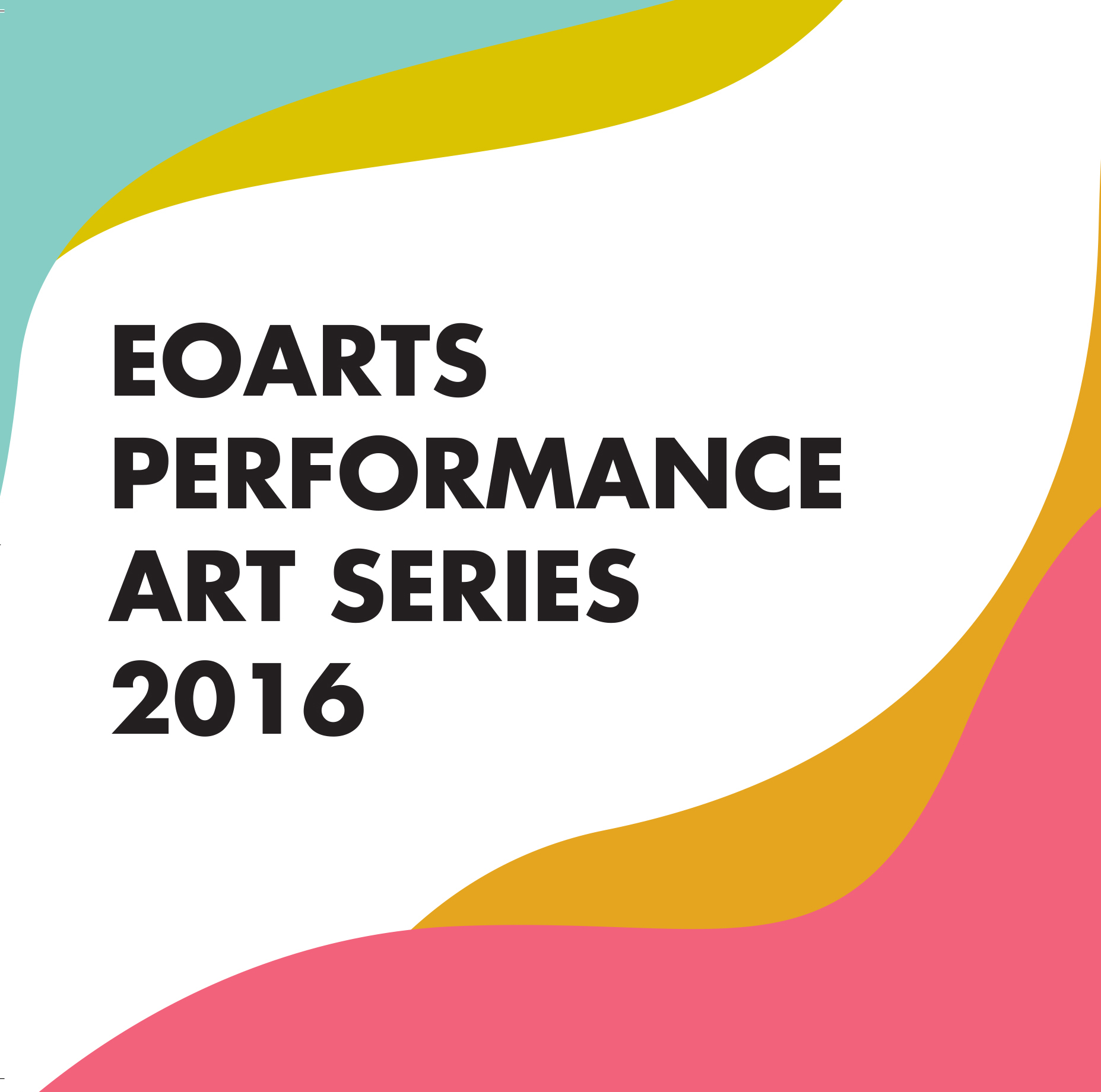 EOarts Performance Art Series Dates