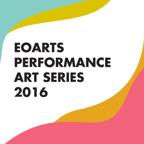 EOarts Performance Art Series 2016