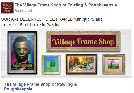 facebook ad The Village Frame Shops of Pawling and Poughkeepsie