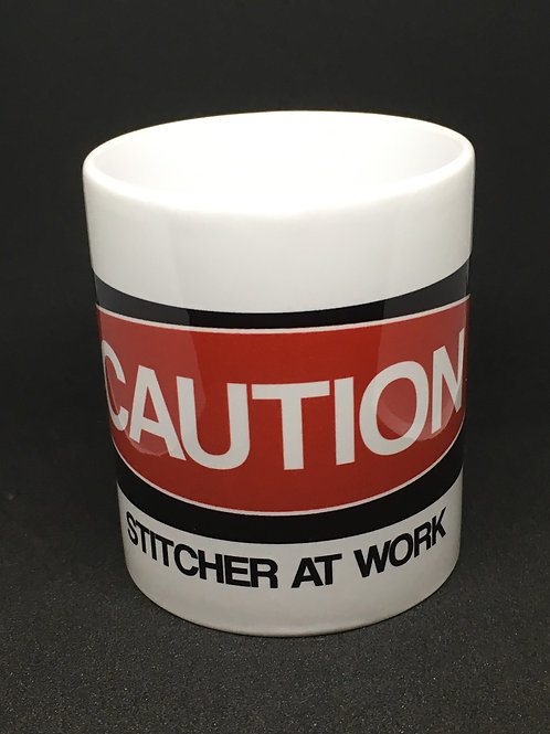 CAUTION Stitcher at Work Mug