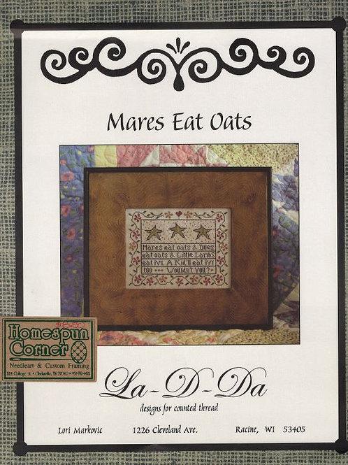 Mares Eat Oats | La-D-Da