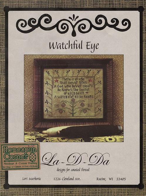 Watchful Eye | La-D-Da