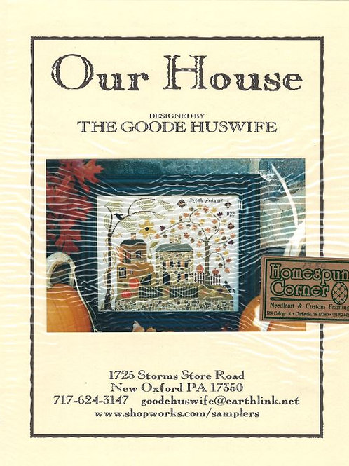 Our House | The Goode Huswife