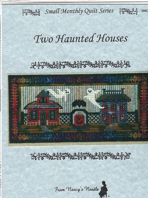 Two Haunted Houses | Nancy's Needle