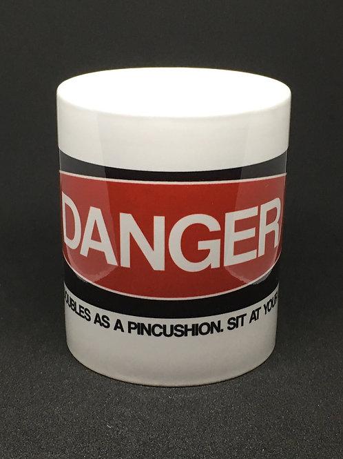 Danger, Sit at your own risk! Mug