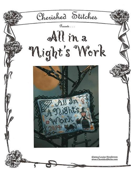 All in a Night's Work   Cherish Stitches