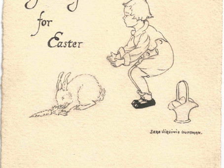 An Easter Greeting from 1920 - an artist with a special talent is discovered by serendipity