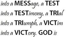Tests, Messages, Triumph