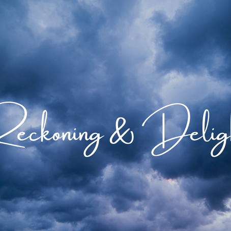 Reckoning & Delight 4