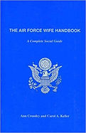the Air Force Wife Handbook- A Complete