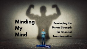 Minding my mind: Developing the mental strength for Financial Transformation
