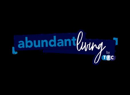Abundant Living by TFC...The Blog...