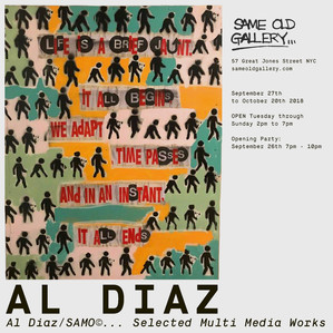 Al Diaz @ Same Old Gallery