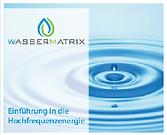 Wassermatrix AG Buch Hochfrequenzenergie