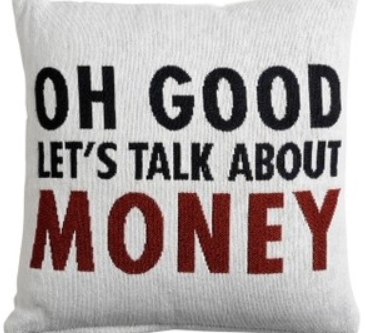 Oh good - let's talk about money