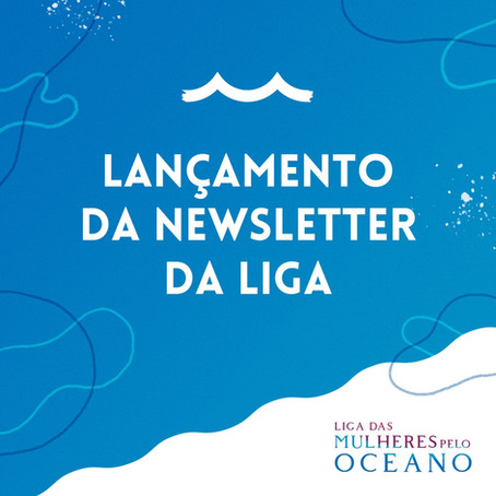 Newsletter da Liga!