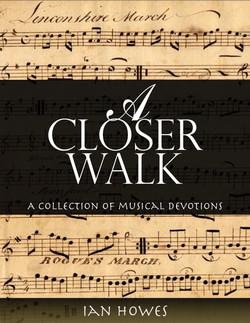 A Closer Walk: Ian Howes