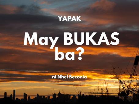 May BUKAS ba?