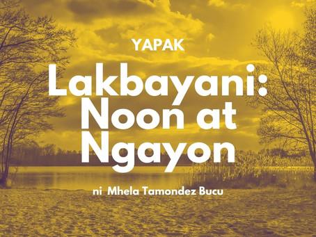 Lakbayani : Noon at Ngayon
