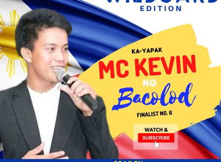 VOTE I Mc Kevin ng Bacolod I Wild Card Edition I YAPAK.ORG