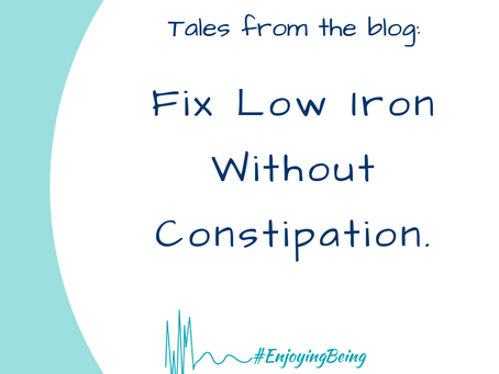 Fix Low Iron Without Constipation