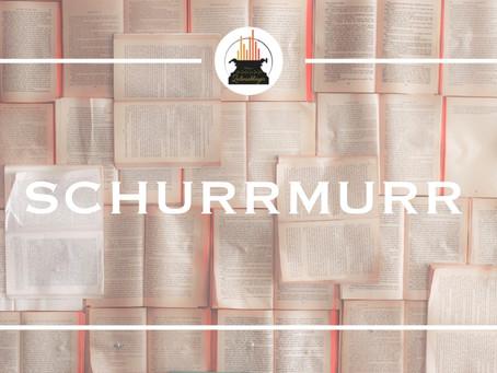 Wort der Woche 030: Schurrmurr