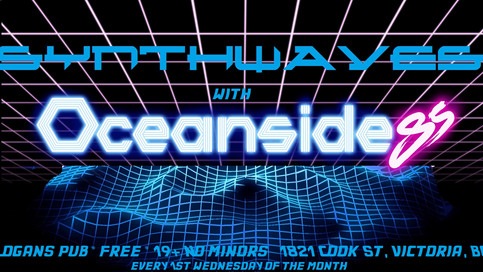 SYNTHWAVES with Oceanside85 @ LOGANS PUB Every 1st Wednesday of the month...DIG IT!!