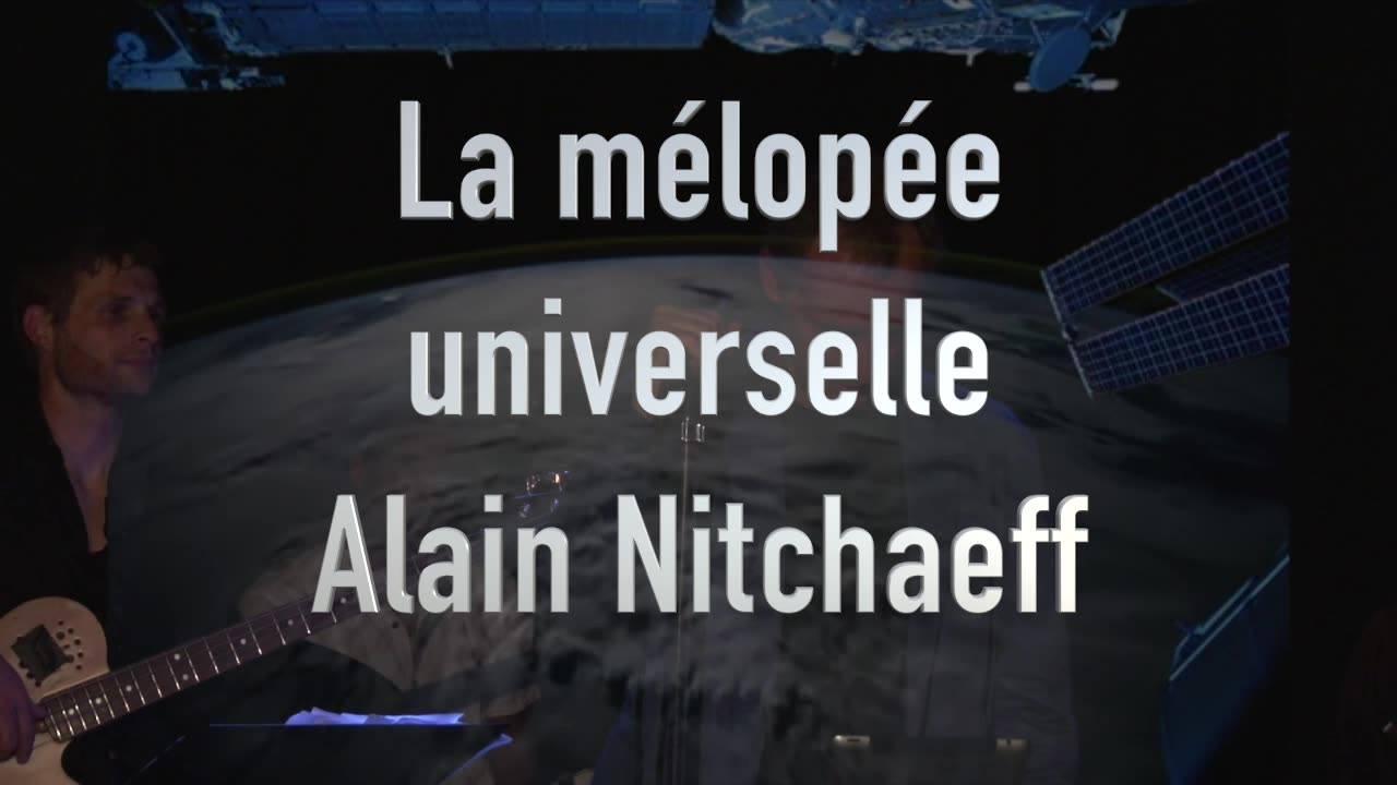 La mélopée universelle