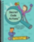 Secret Code Actions - Teacher Edition - Cover