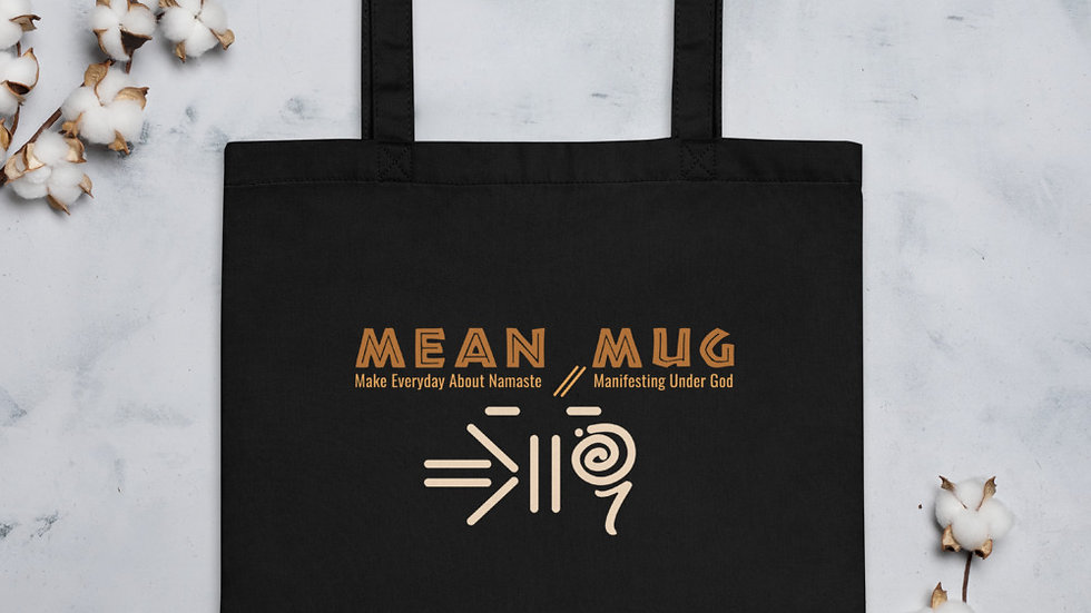 Mean Mug Eco Tote Bag!