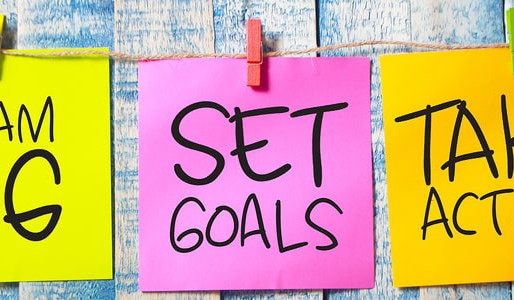 Goals: What Are Effective Goals and Why Are They Important?