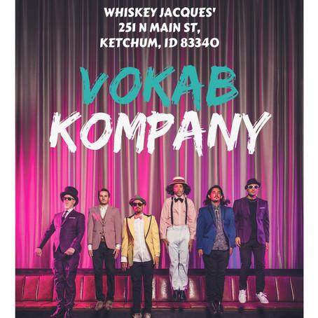 Vokab Kompany in Ketchum, ID Sept. 1st!