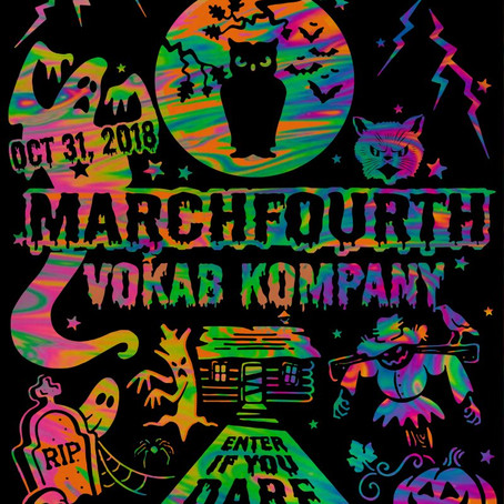 March Fourth & Vokab Kompany at Music Box 10/31!