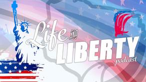 LIFE & LIBERTY!