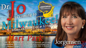 Dr. Jo Jorgensen is coming to Milwaukee!!