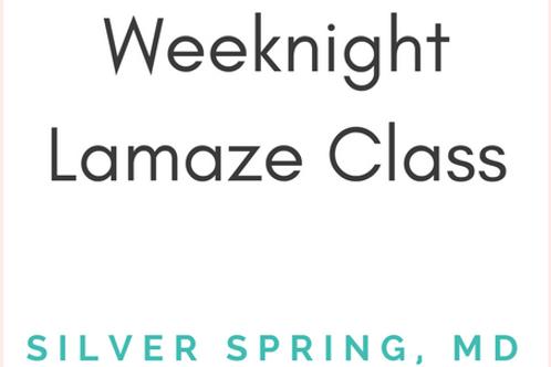 Silver Spring, MD - Lamaze Class - Weeknights