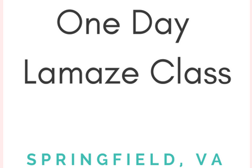 Springfield, VA - Lamaze Class - Weekend 1-Day