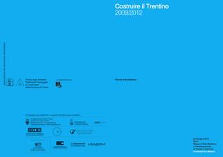 PREMIO COSTRUIRE IL TRENTINO 2009/2012 | RISULTATI
