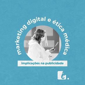 Marketing digital e ética médica: como funciona essa publicidade na prática?